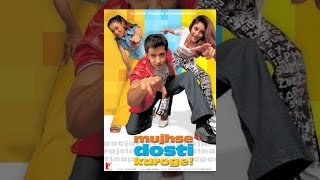 Download Mujhse Dosti Karoge Video