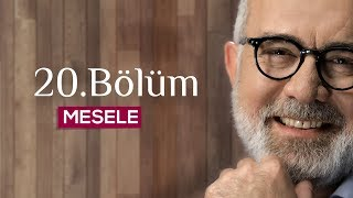 Download Mesele 20.Bölüm - Cesaret Video