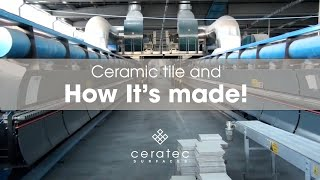 Download Ceramic tiles manufacturing process by Ceratec - How it's made? Video