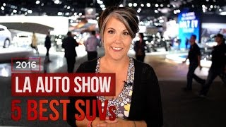 Download The 5 best SUVs of the 2016 Los Angeles Auto Show Video