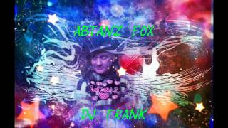 Download Abtanz Fox - DJ Frank 2015 Video