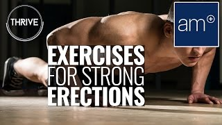 Download Exercises For Strong Erections | Thrive Video