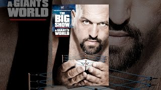 Download WWE: The Big Show: A Giant's World Video