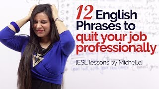Download 12 English phrases to 'Quit your job professionally' – Job interview Skills |Business English Lesson Video