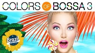Download COLORS OF BOSSA VOL.3 | Beautiful Café Bar Music | Smooth Background Music | Relaxing Bossa Nova Video