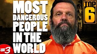 Download Top 6 Most Dangerous People in the World Video