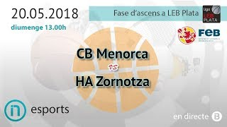 Download FASE ASCENS LEB PLATA // CB Menorca vs HA Zornotza Video