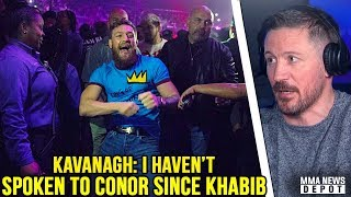 Download Kavanagh: I haven't spoken to Conor since the fíght; Khabib calls out Mayweather; Derrick Lewis Video