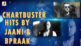 Download Chartbuster Hits By Jaani & B Praak | Audio Jukebox Video