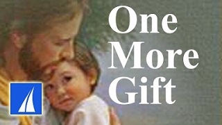 Download One More Gift (with lyrics) Video