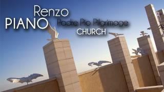 Download Renzo PIANO - Chiesa di Padre PIO Video