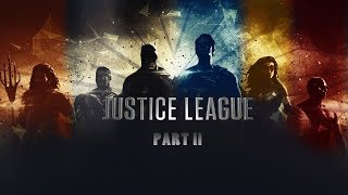 Download Justice League 2 Trailer 2019 Fan made Video