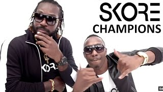 Download SKORE Champion Song - Dwayne ″DJ″ Bravo ft. Chris Gayle - Champion Song (FULL) Video
