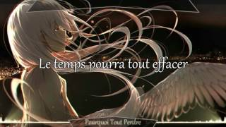 Download Nightcore ~ Pourquoi Tout Perdre Video