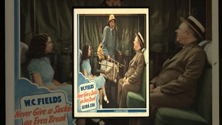 Download Never Give A Sucker An Even Break, W.C. Fields (1941) | Free Movie | Chicago Comedy Film Festival Video