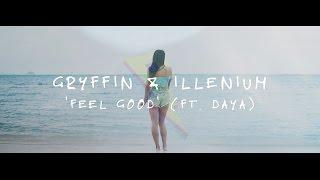 Download Gryffin & Illenium ft. Daya - Feel Good Video