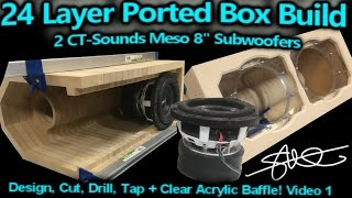 Download ″24 Layer″ Ported Speaker Box Build - 2 CT-Sounds 8″ Meso Subwoofers - Video 1 Video