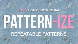 Download Easy Photoshop Tutorial ″Pattern-ize″ - Creating Repeatable Patterns Video