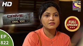 Download Crime Patrol Dial 100 - Ep 822 - Full Episode - 17th July, 2018 Video