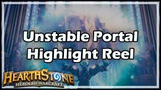 Download [Hearthstone] Unstable Portal Highlight Reel Video