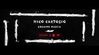 Download Nico Cartosio - Cocaine March Video