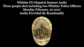Download Whittier Police Dispatch Scanner Audio two Whittier Police Officers shot one officer killed Video