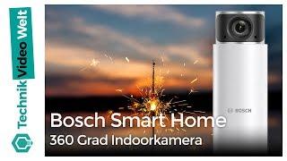 Download Bosch Smart Home: 360 Grad Indoorkamera Anleitung Video