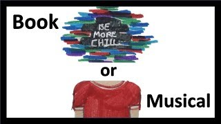 Download Be More Chill: Book vs Musical Video