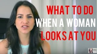 Download What To Do When A Girl Looks At You Video
