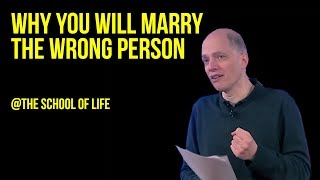 Download Why You Will Marry the Wrong Person Video