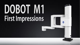 Download Dobot M1 robotic arm first impressions Video