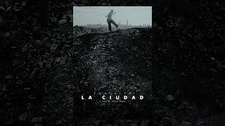 Download La Ciudad Video