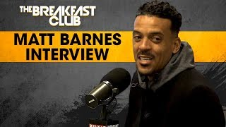 Download Matt Barnes On The 420 RoundTable And His Career In The NBA Video