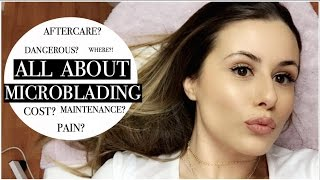 Download EYEBROW MICROBLADING! | FAQ: COST, PAIN, AFTERCARE ROUTINE, REVIEW Video