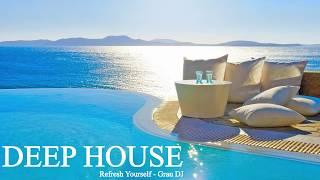 Download Deep House Mix 056 • Refresh Yourself • Grau DJ Video