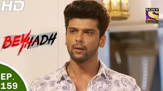 Download Beyhadh - बेहद - Ep 159 - 19th May, 2017 Video