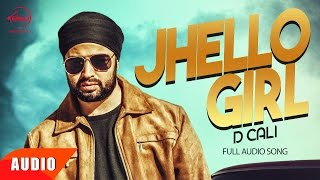 Download Jhello Girl (Full Audio Song) | D Cali | Punjabi Audio Song Collection | Speed Records Video