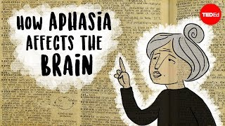 Download Aphasia: The disorder that makes you lose your words - Susan Wortman-Jutt Video