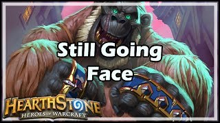 Download [Hearthstone] Still Going Face Video