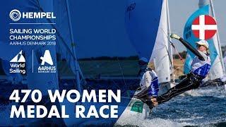 Download Full 470 Women Medal Race | Aarhus 2018 Video