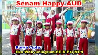 Download SENAM ANAK HAPPY AUD Video