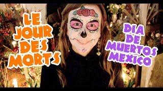 Download 💀 ¡Amo DÍA DE MUERTOS! 💀 Jour des MORTS, MEXIQUE! Video