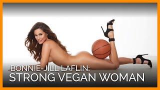 Download Bonnie-Jill Laflin: Strong Vegan Woman, NBA Scout Video