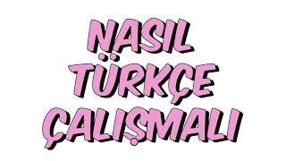 Download NASIL TÜRKÇE ÇALIŞMALI? Video