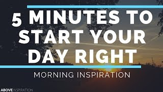 Download Start Your Day With God - Morning Inspiration to Motivate Your Day Video
