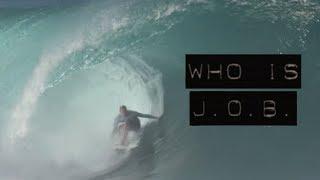 Download Who is J.O.B. - Jamie O'Brien - Pipeline - Full Part [HD] Video
