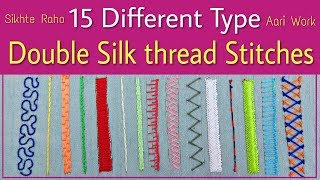 Download Sikhte Raho: 15 Different Type Double Silk Thread Stitches | Aari Work For Beginners | Hand Work Video