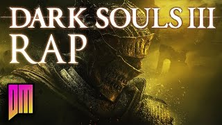 Download Dark Souls III |Rap Song Anthem| DEFMATCH ″Never Put Me Out″ Video