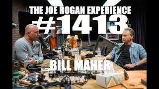 Download Joe Rogan Experience #1413 - Bill Maher Video
