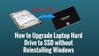 Download How to Upgrade Laptop Hard Drive to SSD without Reinstalling Windows Video